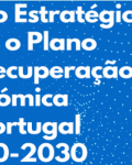 Strategic Vision for the 2020-2030 Economic Recovery Plan for Portugal
